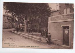 TAVEL (30) - PLACE DE LA POSTE ET JEU DE BOULES - Frankreich