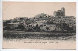 ROCHEFORT DU GARD (30) - LE VILLAGE ET L'ANCIENNE EGLISE - Rochefort-du-Gard