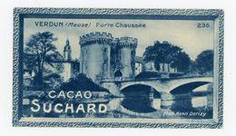 CHOCOLAT SUCHARD - VUES DE FRANCE - 236 - VERDUN, PORTE CHAUSSÉE (MEUSE) - Suchard