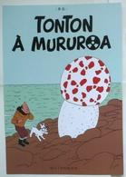 PASTICHE TINTIN : TONTON À MURUROA / PLANCHE Détournement ANTINUCLÉAIRE // Collector +++ - Affiches & Offsets