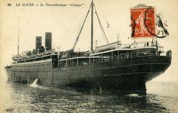 """76 LE HAVRE Le Transatlantique """"Chicago"""" 1912 - Paquebots"""