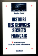 HISTOIRE DES SERVICES SECRETS FRANCAIS - Livres