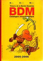 Trésors De La Bande Déssinée BDM 2005-2006 Trés Bon état D'usage Voir Scans - Encyclopédies