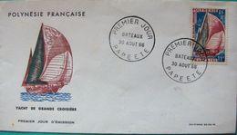 G200 - Polynésie - Enveloppe 1er Jour De Papeete En 1966 - Yacht De Grande Croisière - Lettres & Documents