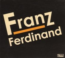 CD Album - Franz Ferdinand - 2004 - Franz Ferdinand - Rock