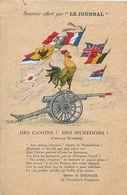 Cpa Canon, Coq, Drapeaux - Des Canons ! Des Munitions ! Charles Humbert, Henri De REGNIER, Offert Par Le Journal - Patriottisch