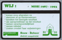 NL.- Telefoonkaart. PTT Telecom. 4 Eenheden. WIJ: MOBI 1987 - 1993. Bouw - Beheer. District Maastricht. BI - DI. - 212C - Telecom