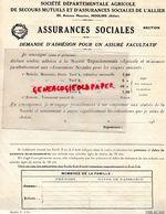03- MOULINS- DEMANDE ADHESION POUR UN ASSURE AGRICOLE DES SECOURS MUTUELS ASSURANCES SOCIALES ALLIER- - Banca & Assicurazione
