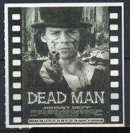 "TICKET D'ENTREE - Johnny Deep Dans ""Dead Man"" - Cinéma"