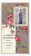 Santino BEATA VERGINE DEL ROSARIO Santuario Di Serra In Ripoli - PERFETTO N92 - Religione & Esoterismo