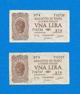 Lotto Di N. 2 Biglietti Di Stato Da 1 Lira  Cad. -  ITALIA  LAUREATA -  D.M. 23.11.1944 -  Numero Di Serie Consecutiva. - [ 1] …-1946 : Kingdom