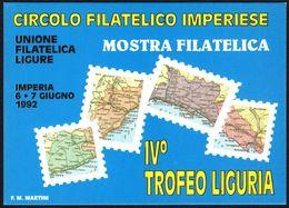 ITALIA IMPERIA 1992 - CIRCOLO FILATELICO IMPERIERE - MOSTRA FILATELICA - IV TROFEO LIGURIA - Borse E Saloni Del Collezionismo