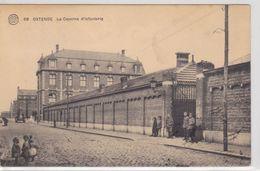 Ostende La Caserne D'Infanterie (Lijndraaiersstraat) - Oostende