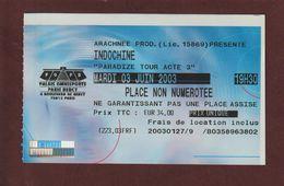 Ticket Original D'entrée Du Concert  INDOCHINE à PARIS BERCY Le 3 Juin 2003 - Face & Dos - Tickets D'entrée