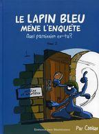 Le Lapin Bleu Mène L'enquête T2 : Quel Paroissien Es-tu ? - Coolus - Editions Des Béatitudes - Other Authors