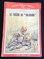 Livret Broché Le Trésor Du Colorado Couverture Illustrée Scaphandre Scaphandrier 32 Pages - Livres, BD, Revues