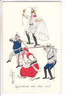 DEUTSCHLAND ÜBER ALLE.....DREI - ILLUSTRATION - N/C - Weltkrieg 1914-18
