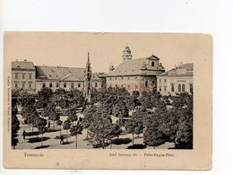 Temesvár  Temeswar  Timișoara Temišvar Jenő Herceg Tér - Romania