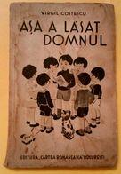 ROMANIA-ASA A LASAT DOMNUL/SO GOD LEFT,by VIRGIL COSTESCU - Livres, BD, Revues