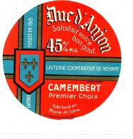 R 224 / ETIQUETTE DE FROMAGE -CAMEMBERT DUC D'ANJOU  LAITERIE  DE NOYANT       FAB. EN MAINE ET LOIRE - Fromage