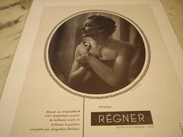 ANCIENNE PUBLICITE BIJOUX CREATION REGNER AVEC JACQUELINE DELUBAC 1952 - Bijoux & Horlogerie