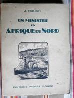 55 COMMERCY Un Ministre  En AFRIQUE DU NORD J. Rouch Edition Pierre Roger - Histoire