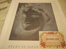 ANCIENNE PUBLICITE PARFUM  CREME DE CARON 1952 - Perfume & Beauty