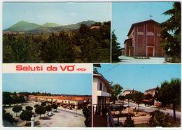 Saluti Da Vò. VG. - Italia