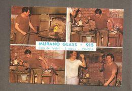 MURANO GLASS - 915 S. MARCO VENEZIA CARTOLINA LAVORAZIONE VETRO - Negozi