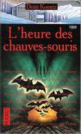Pocket Terreur 9189 - KOONTZ, Dean R. - L'Heure Des Chauves-souris (AB+) - Presses Pocket