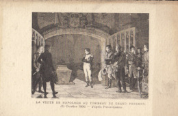 NAPOLEON  - La Visite De Napoléon Au Tombeau Du Grand Fréderic - 25 Octobre 1806  : Achat Immédiat - Histoire