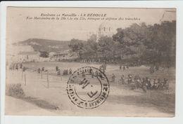 LA BEDOULE - BOUCHES DU RHONE - NOS MARSOUINS DE LA 28e CIE DU 22e - ATTAQUE ET DEFENSE DES TRANCHEES - Andere Gemeenten
