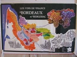 LES VINS DE FRANCE BORDEAUX ET BERGERAC BAZAS BLAYE LIBOURNE LA BREDE SAINT EMILION  AFFICHE ANNEE 1990 ? PLIURE EN HAUT - Affiches