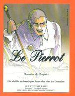 """étiquette De Vin Lie Dardagny """" Le Pierrot """" Domaine De Chafalet Ramu à Genève - Illustrée Jerry Koch -50 Cl - Collections & Sets"""