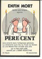 Enfin Mort Le Père Cent. (Humour) - Autres