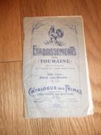 Etablissements De Touraine JOUE LES TOURS ( 37 - Indre Et Loire) Catalogue Des Primes 1913 - 1914 - France