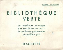 VP-GF.18-57 : BUVARD.  BIBLIOTHEQUE VERTE EDITION HACHETTE - Vloeipapier