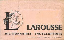 VP-GF.18-63 : BUVARD.  LIVRE. DICTIONNAIRE ENCYCLOPEDIE LAROUSSE - Vloeipapier