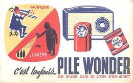VP-GF.18-64 : BUVARD.  PILE WONDER. POSTE DE RADIO. TRANSISTOR - Piles