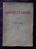 CLARINES ET CARONS  JOSEPH AMEDEE 1947 DEDICACE - Livres Dédicacés