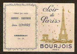 CALENDRIER 1958 PARFUM SOIR DE PARIS BOURJOIS PARIS - COIFFEUR PARFUMEUR JEAN LEMAIRE AMBONNAY MARNE - TOUR EIFFEL ARC D - Calendriers