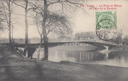LIEGE / LE PONT EN BETON AU PARC DE LA BOVERIE 1909 - Liege