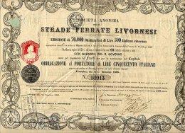 S. A. STRADE FERRATE LIVORNESI / CHEMINS DE FER LIVOURNAIS 1861 - Railway & Tramway
