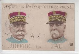 POUR LA PAIX,QU'OFFREZ-VOUS ? -JOFFRE LA PAU - ILLUSTRATION - 28.10.15 - Weltkrieg 1914-18