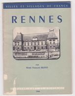 RENNES Par Henri - François Buffet  édition D'art Et D'histoire 1946 - Bretagne