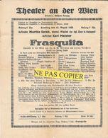"Affichette PROGRAMME Du THEATER AN DER WIEN -12/8/1922 -Operette ""FRASQUITA"" De FRANZ LEHAR -MARTHA SERAK -KARL MEISTER - Programma's"