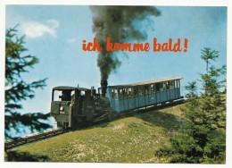 Ich Komme Bald ! Mit Der Dampf-Zahnradbahn 999.105 Auf Den Schafberg-Gipfel Am Wolfgangsee - Ungelaufen - Eisenbahnen