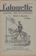 Les Scouts De France L Alouette Journal Des éclaireuses N°12  10 Avril 1935 - Scoutisme