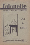 Les Scouts De France L Alouette Journal Des éclaireuses N°1  Octobre 1935 - Scoutisme