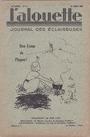 Les Scouts De France L Alouette Journal Des éclaireuses N°10 25 Mars 1936 - Scoutisme